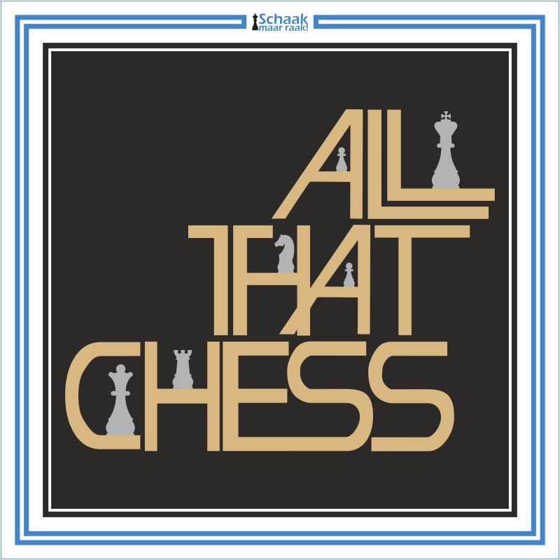 All that Chess